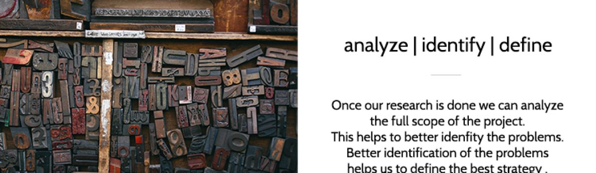 Step 2 – analyze | identify | define