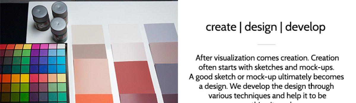 Step 4 – create   design   develop